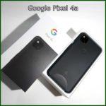 Google Pixel4a 開封レビュー